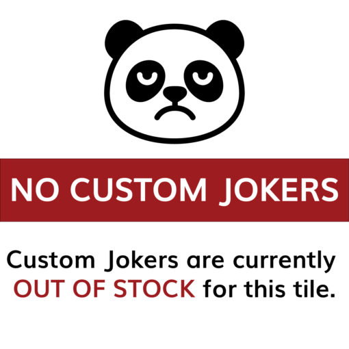 Sorry! Custom Jokers OUT OF STOCK FOR THESE AMERICAN MAH JONGG TILES